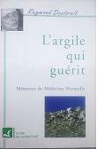 Livre : L'ARGILE QUI GUERIT Dextreit